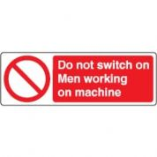 Prohibition safety sign - Do Not Switch On 035